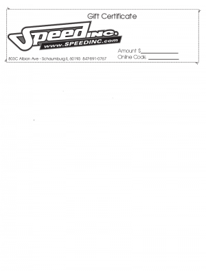 Speed Inc Gift Certificate